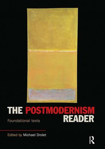 The Postmodernism Reader Foundational Texts book cover