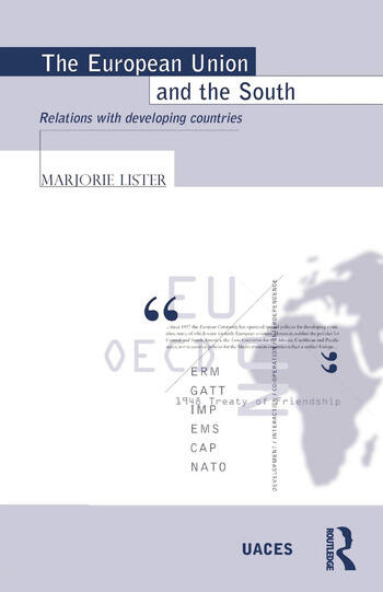 The European Union and the South Relations with Developing Countries book cover