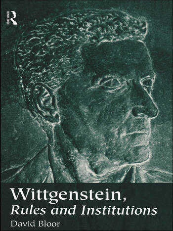 Wittgenstein, Rules and Institutions book cover