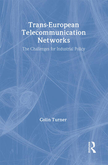 Trans-European Telecommunication Networks The Challenges for Industrial Policy book cover
