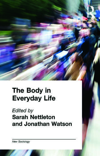 The Body in Everyday Life book cover