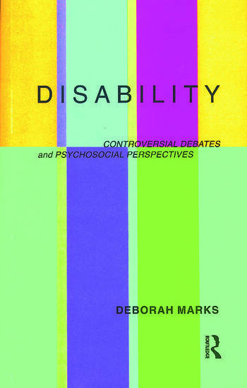 Disability Controversial Debates and Psychosocial Perspectives book cover