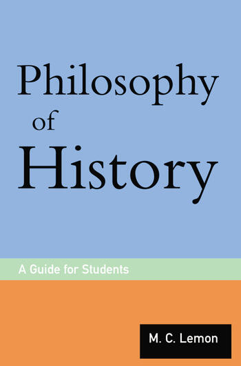 Philosophy of History A Guide for Students book cover