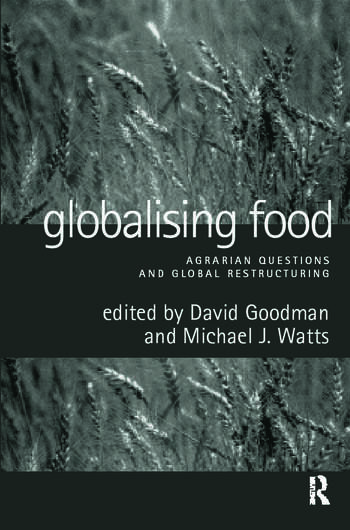 Globalising Food Agrarian Questions and Global Restructuring book cover