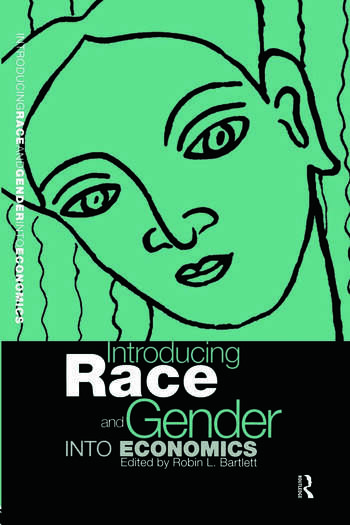 Introducing Race and Gender into Economics book cover