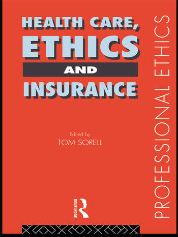Health Care, Ethics and Insurance book cover