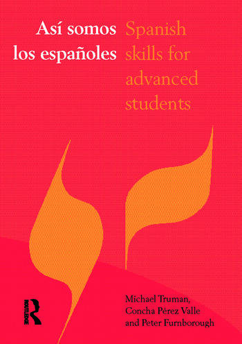 Asi somos los espanoles Spanish Skills for Advanced Students book cover