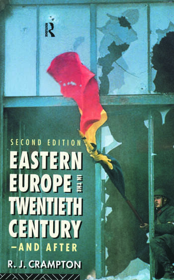 Eastern Europe in the Twentieth Century – And After book cover