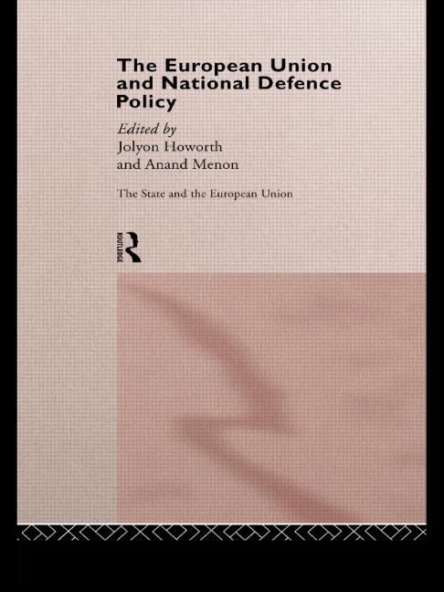 The European Union and National Defence Policy book cover