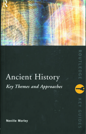 Ancient History: Key Themes and Approaches book cover