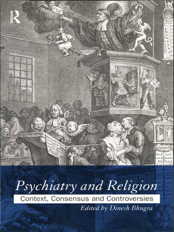 Psychiatry and Religion Context, Consensus and Controversies book cover