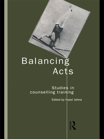 Balancing Acts Studies in Counselling Training book cover