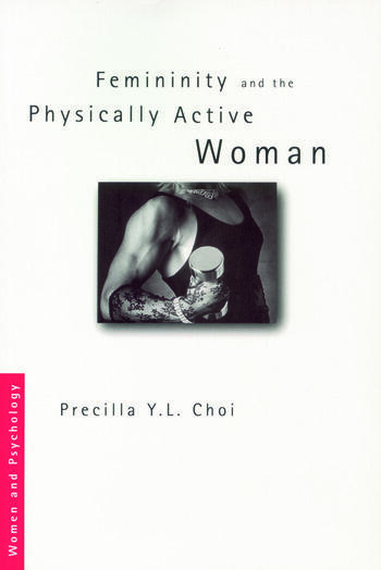 Femininity and the Physically Active Woman book cover