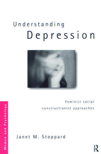 Understanding Depression Feminist Social Constructionist Approaches book cover