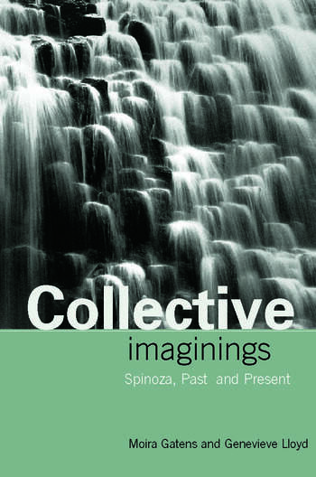 Collective Imaginings Spinoza, Past and Present book cover