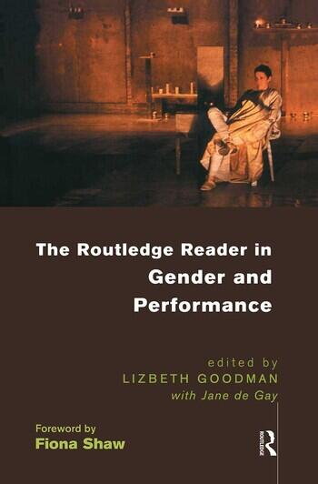 The Routledge Reader in Gender and Performance book cover