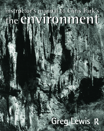Instructor's Manual to Chris Park's The Environment book cover
