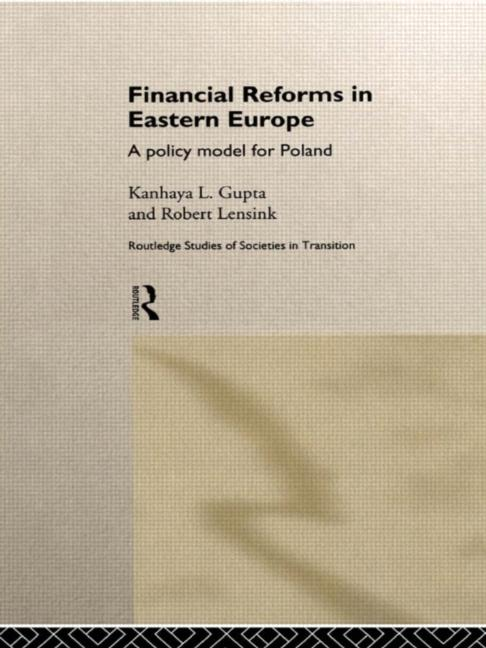 Financial Reforms in Eastern Europe A Policy Model for Poland book cover