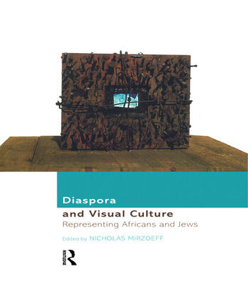 Diaspora and Visual Culture Representing Africans and Jews book cover