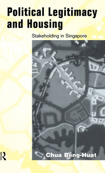 Political Legitimacy and Housing Singapore's Stakeholder Society book cover