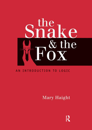 The Snake and the Fox An Introduction to Logic book cover
