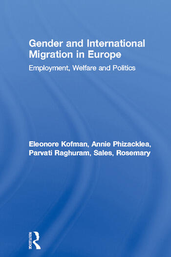 Gender and International Migration in Europe Employment, Welfare and Politics book cover