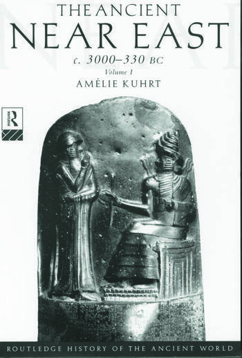 The Ancient Near East c.3000–330 BC (2 volumes) book cover