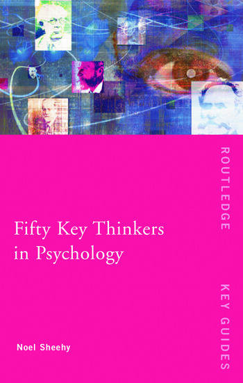 Fifty Key Thinkers in Psychology book cover