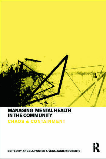 Managing Mental Health in the Community Chaos and Containment book cover