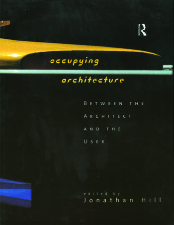 Occupying Architecture Between the Architect and the User book cover