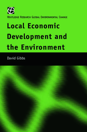 Local Economic Development and the Environment book cover
