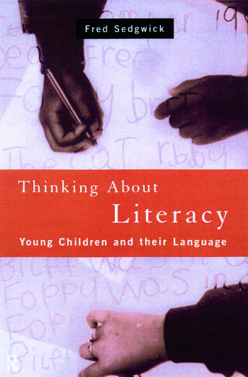 Thinking About Literacy Young Children and Their Language book cover