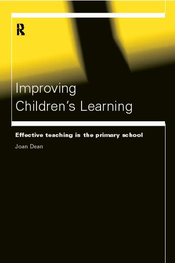 Improving Children's Learning Effective Teaching in the Primary School book cover