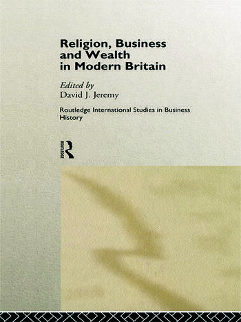 Religion, Business and Wealth in Modern Britain book cover