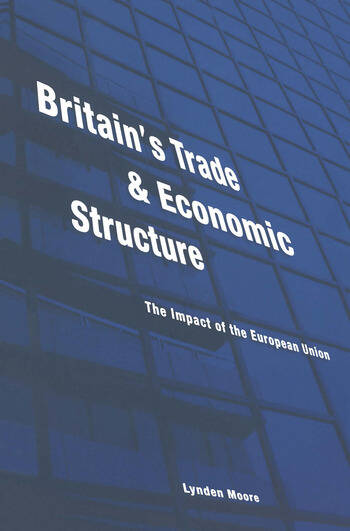 Britain's Trade and Economic Structure The Impact of the EU book cover