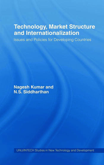 Technology, Market Structure and Internationalization Issues and Policies for Developing Countries book cover