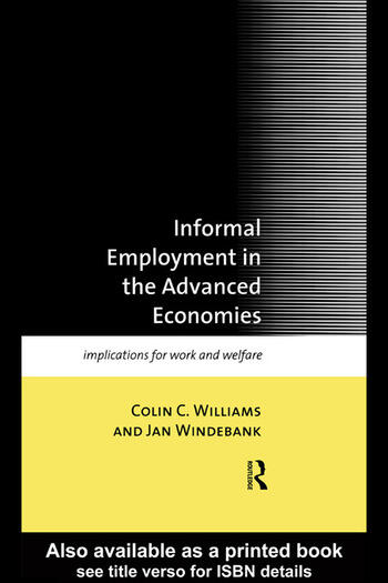 Informal Employment in Advanced Economies Implications for Work and Welfare book cover