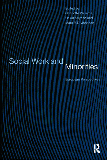 Social Work and Minorities European Perspectives book cover
