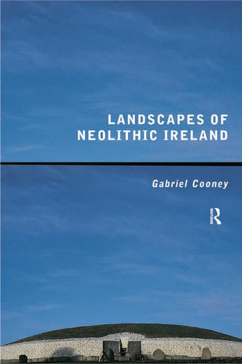 Landscapes of Neolithic Ireland book cover