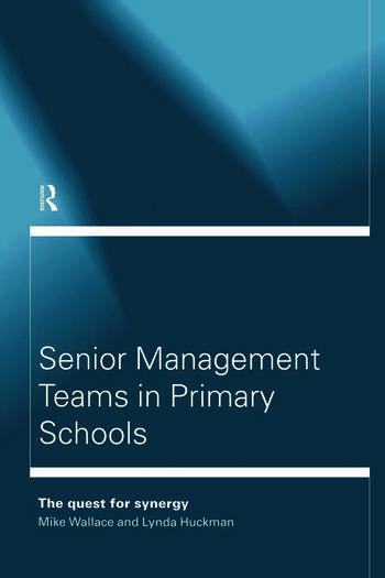 Senior Management Teams in Primary Schools book cover