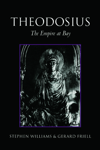 Theodosius The Empire at Bay book cover