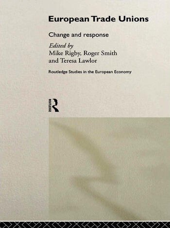 European Trade Unions Change and Response book cover