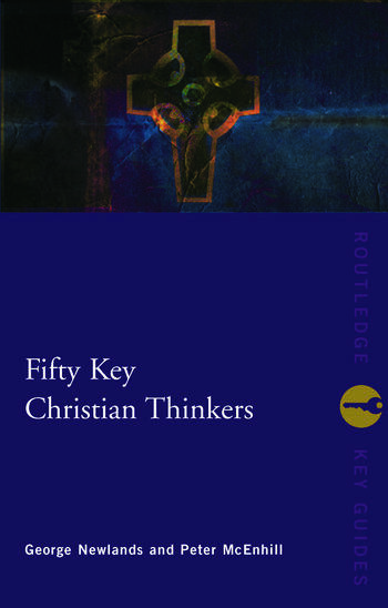 Fifty Key Christian Thinkers book cover