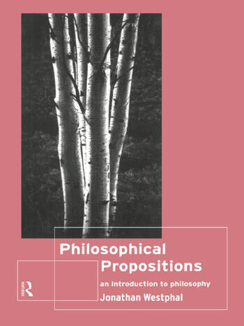 Philosophical Propositions An Introduction to Philosophy book cover