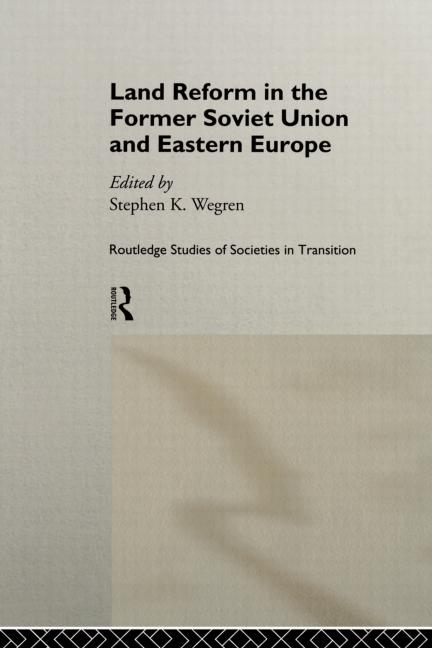 Land Reform in the Former Soviet Union and Eastern Europe book cover
