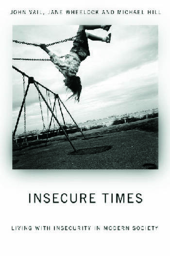 Insecure Times Living with Insecurity in Modern Society book cover