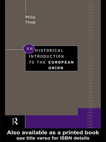 An Historical Introduction to the European Union book cover