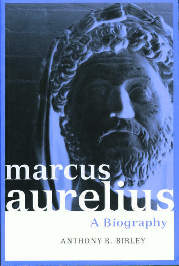 Marcus Aurelius A Biography book cover