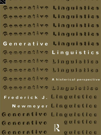 Generative Linguistics An Historical Perspective book cover