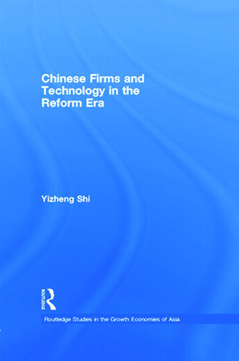 Chinese Firms and Technology in the Reform Era book cover
